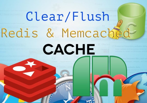 clear-flush redis and memcached data