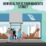 Is your Magento store Good? How to check?
