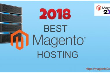 Best Magento Hosting 2018